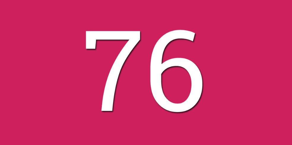 Significado do número 76: Numerologia Setenta e seis