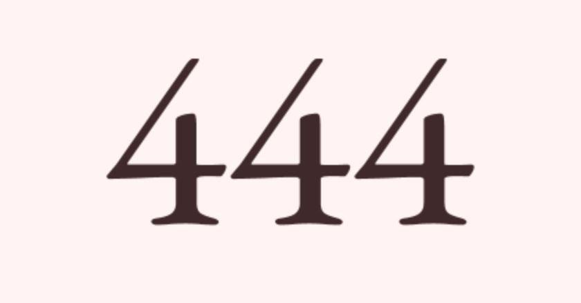 Significado do número 444: Numerologia Quatrocentos e quarenta e quatro
