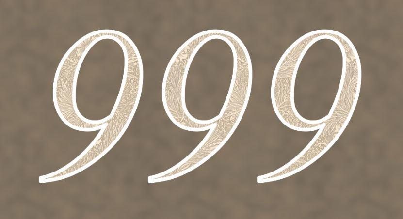 Significado do número 999: Numerologia Novecentos e noventa e nove
