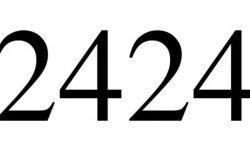 Significado do número 2424: Numerologia Dois mil quatrocentos e vinte e quatro