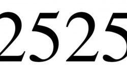 Significado do número 2525: Numerologia Dois mil quinhentos e vinte e cinco