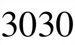 Significado do número 3030: Numerologia Três mil e trinta