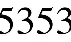 Significado do número 5353: Numerologia Cinco mil trezentos e cinquenta e três